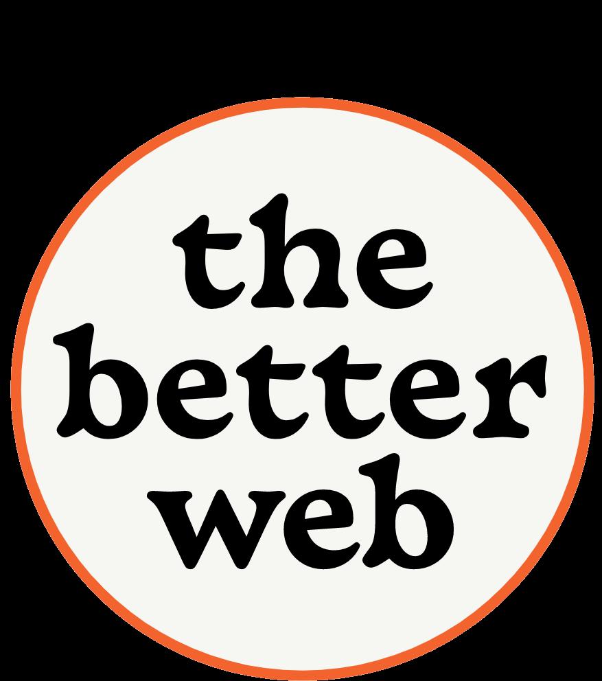 thebetterweb.org Badge